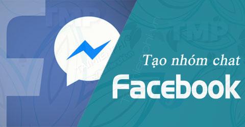 tao nhom chat facebook