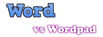 Word khác wordpad như thế nào?