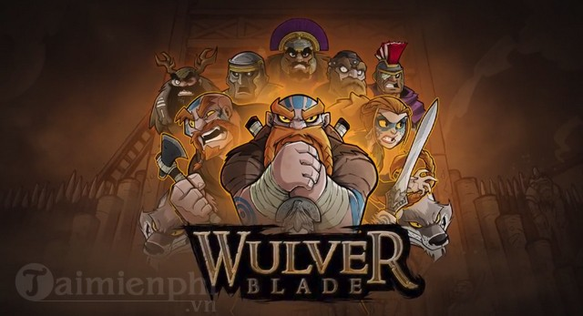 wulverblade game chat chem hap dan ra mat game thu cuoi thang 1