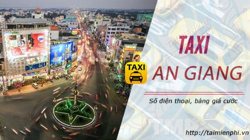 Taxi An Giang, giá cước, số điện thoại 0