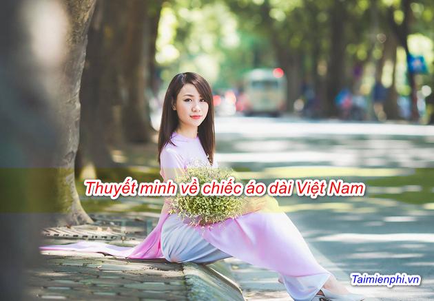 Thuyết minh về chiếc áo dài Việt Nam 2