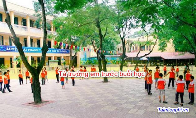 Tả trường em trước buổi học 2