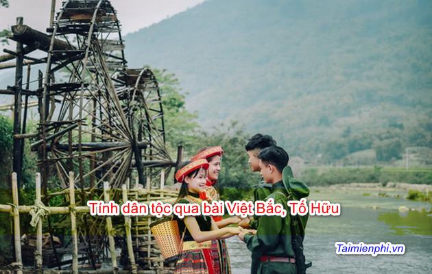 Tính dân tộc qua bài Việt Bắc, Tố Hữu 2