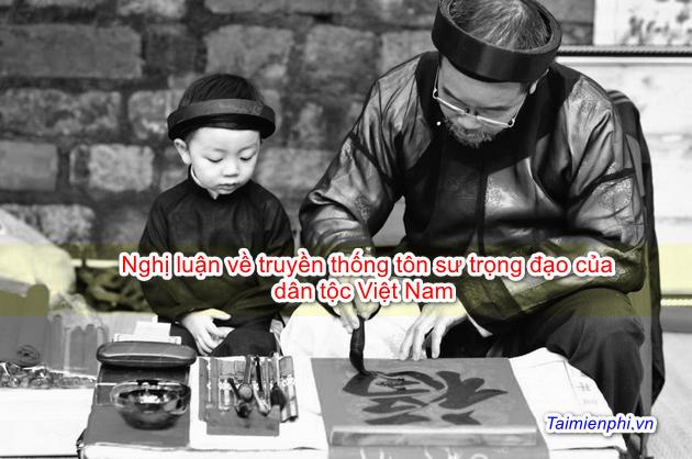 Nghị luận về truyền thống tôn sư trọng đạo của dân tộc Việt Nam 3