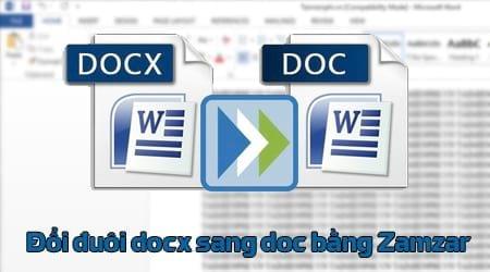 cach doi duoi docx sang doc bang zamzar