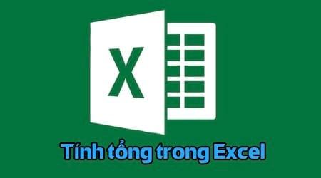 3 cách tính tổng trong Excel