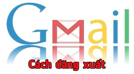cach dang xuat gmail