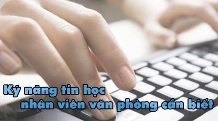 4 ky nang tin hoc nhan vien van phong telesales can biet