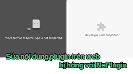 sua noi dung plugin tren web bi hong voi noplugin