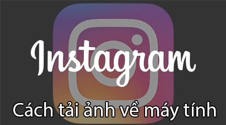 tai anh tren instagram ve may tinh