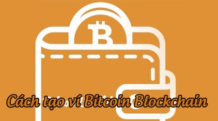 cach tao vi bitcoin blockchain dang ky tai khoan bitcoin