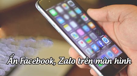 cach an facebook zalo tren man hinh iphone