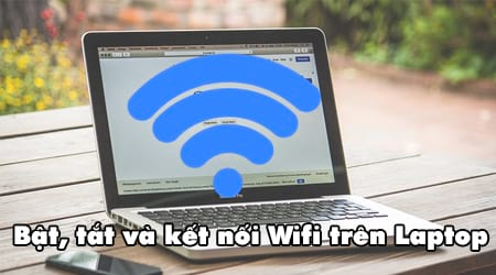 bat tat wifi tren may tinh