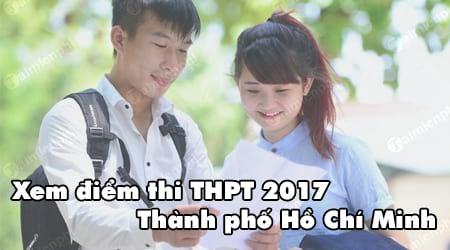 xem diem thi thpt 2017 thanh pho ho chi minh theo ten so bao danh
