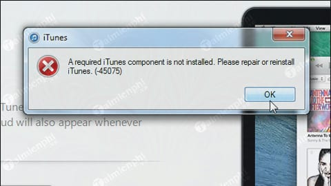 Sửa lỗi iTunes 45075, không cài được iTunes trên máy tính