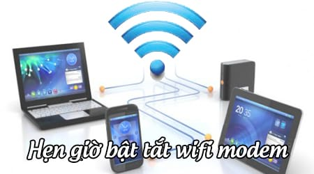 Cách hẹn giờ bật tắt wifi modem TP Link, Viettel