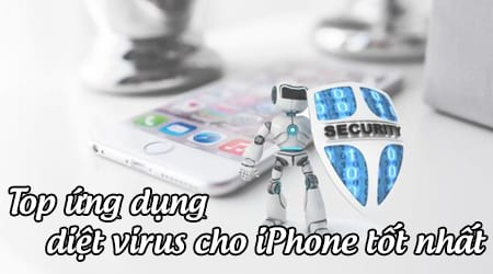 phan mem diet virus cho iphone