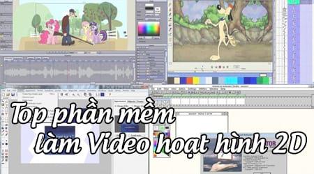 top 5 phan mem lam video hoat hinh 2d