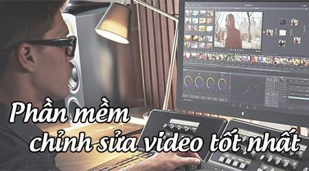 phan mem chinh sua video tot nhat