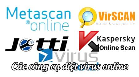 cac cong cu diet virus quet virus online mien phi