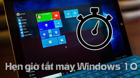 Cách hẹn giờ tắt máy tính Windows 10
