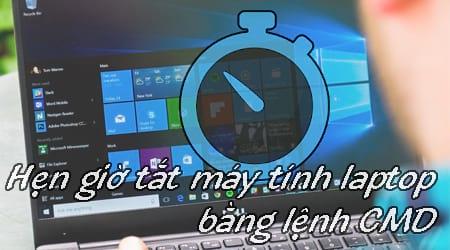cach hen gio tat may tinh laptop bang lenh cmd cho windows 10 8 7 xp