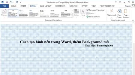 Cách tạo hình nền trong Word, thêm Background mờ 0