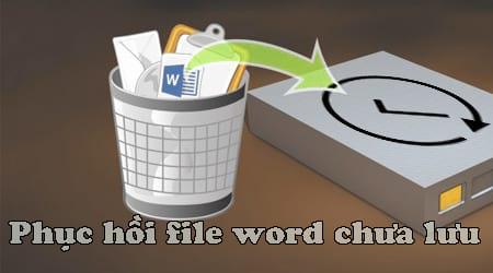 phuc hoi file word chua luu