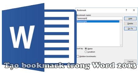 tao bookmark trong word 2013 di toi vi tri bat ky tren trang word nhanh hon