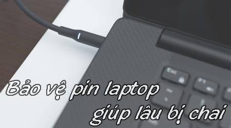 cach bao ve pin laptop giup lau bi chai