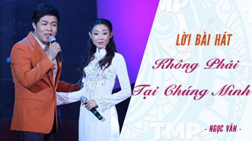 loi bai hat khong phai tai chung minh