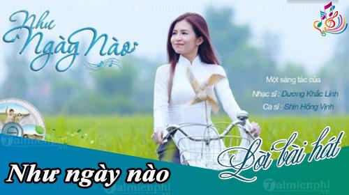 loi bai hat nhu ngay nao shin hong vinh