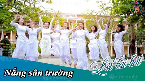 loi bai hat nang san truong