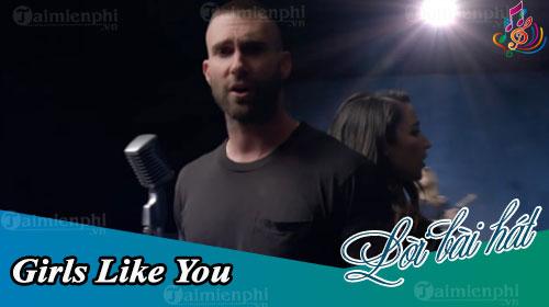 Lời bài hát Girls Like You