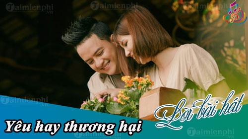 loi bai hat yeu hay thuong hai