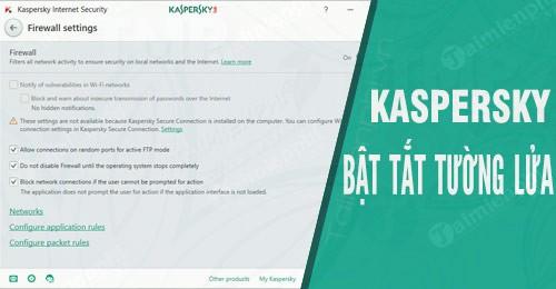 cach bat tat tuong lua tren kaspersky