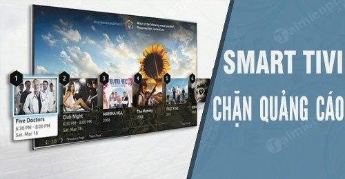 huong dan cach chan quang cao tren smart tivi internet tv