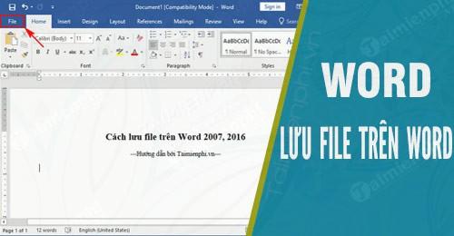 cach luu file tren word 2007 word 2016