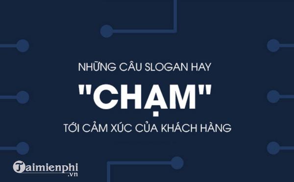 slogan hay ve kinh doanh, slogan hay cho team, cho lop