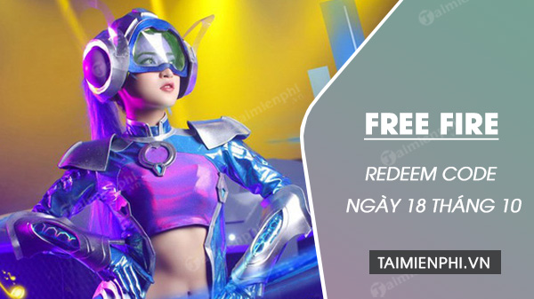 redeem code free fire ngay 18 10 2020