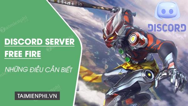 nhung dieu can biet ve discord server free fire
