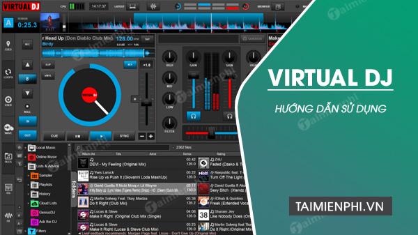 Cách sử dụng Virtual DJ trên máy tính