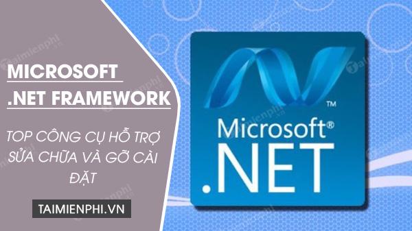 cong cu sua chua va xoa bo microsoft net framework