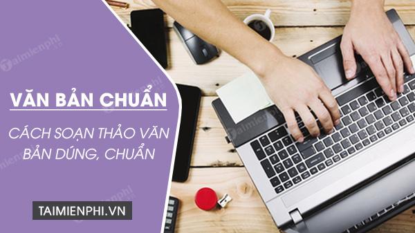soan thao van ban hanh chinh chuan