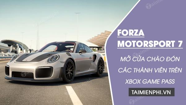 forza motorsport 7 cho phep tai tren xbox game pass