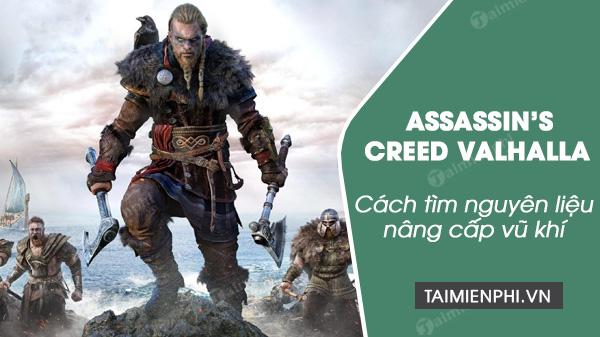 Cách tìm nguyên liệu nâng cấp vũ khí trong Assassin's Creed Valhalla