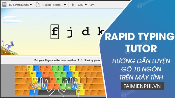 Cách luyện gõ 10 ngón bằng Rapid Typing Tutor