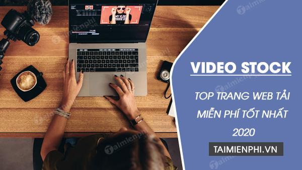 top 5 trang web tai video stock mien phi tot nhat 2020