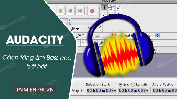 cach tang am bass cho bai hat bang audacity