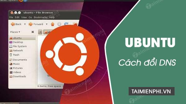 cach doi dns cho ubuntu